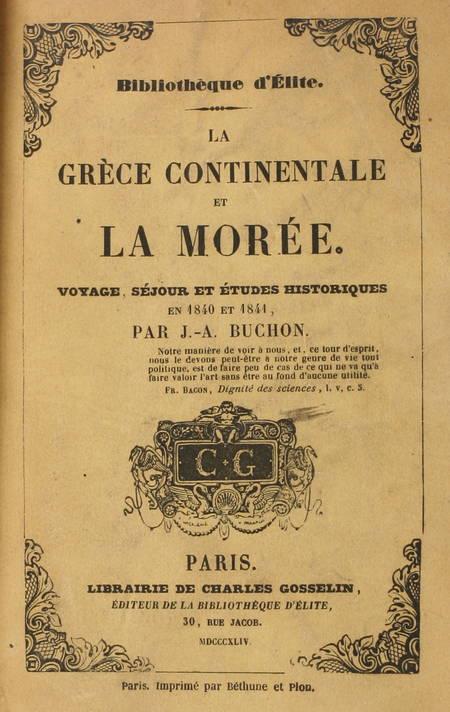 BUCHON - La Grèce continentale et la Morée. Voyage, séjour et études en 1840 - Photo 1 - livre rare