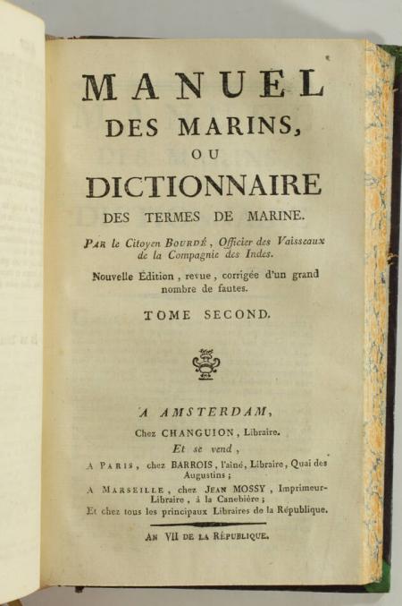 BOURDE - Manuel des marins ou dictionnaire des termes de marine - AN VII (1799) - Photo 1 - livre d occasion