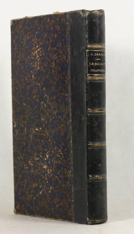 Jean DRAULT - Le soldat chapuzot. Scènes de la vie de caserne - 1889 - Photo 1 - livre de bibliophilie