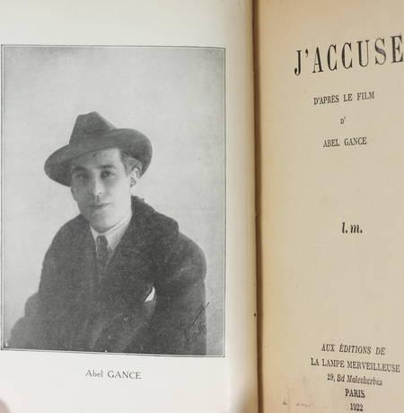 GANCE (Abel). J'accuse, d'après le film d'Abel Gance, livre rare du XXe siècle