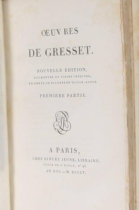 GRESSET - Oeuvres - Bleuet, 1805 3 vol. - Grandes marges - Figures Moreau le J. - Photo 3 - livre d'occasion