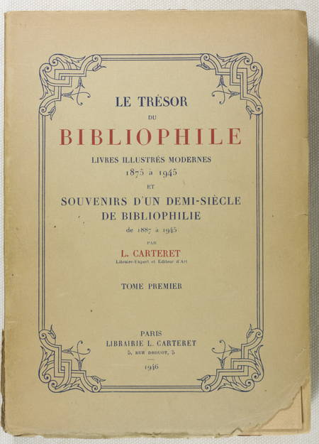CARTERET Trésor du bibliophile. Livres illustrés 1875-1945 - 1/150 gd. vélin 5v. - Photo 2 - livre de collection