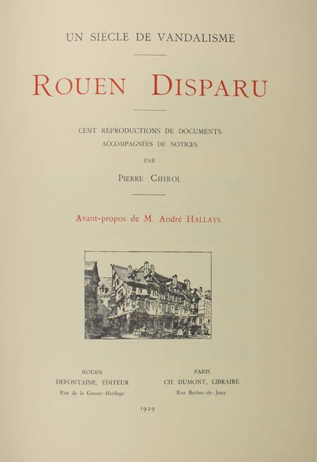 CHIROL - Un siècle de vandalisme. Rouen disparu. 100 reproductions - 1929 - Photo 2 - livre de collection