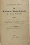 SABATIE - Déportation révolutionnaire du clergé français. IIe partie - 1916 - Photo 0 - livre rare