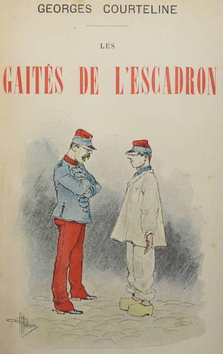 COURTELINE (Georges). Les gaités de l'escadron, livre rare du XXe siècle