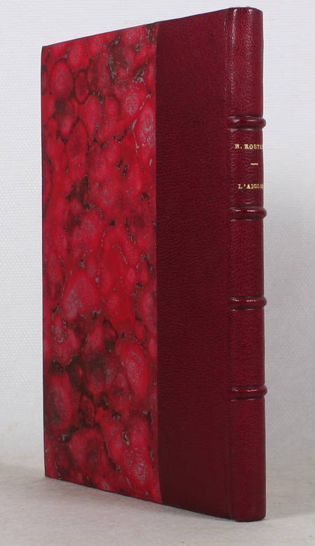 ROSTAND (E.) et CAIN (Henri). L'aiglon. Drame musical en cinq actes, livre rare du XXe siècle