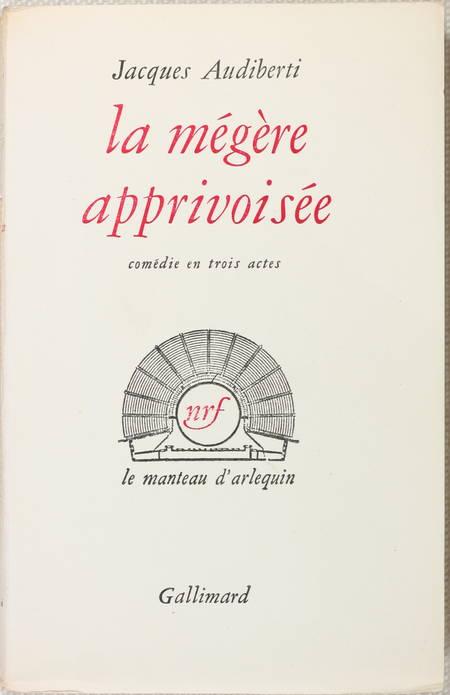 AUDIBERTI (Jacques). La mégère apprivoisée, livre rare du XXe siècle
