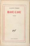 Jacques PERRET - Roucou - 1936 - Edition originale - Photo 0 - livre de bibliophilie