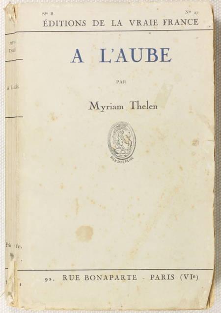 Myriam THELEN - A l'aube - 1926 - Envoi de l'auteur - Photo 1 - livre rare