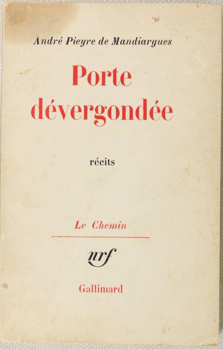 PIEYRE de MANDIARGUE - Porte dévergondée. Récits 1965 - Envoi - Photo 1 - livre d'occasion