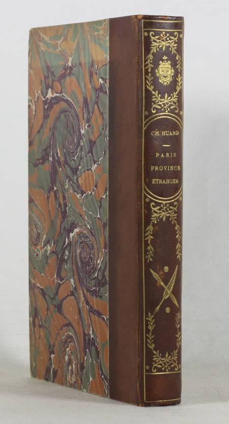 Charles HUARD - Paris, province, étranger - 1906 - Bien relié - 1/50 sur Japon - Photo 0 - livre de collection