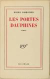 Michel CARROUGES - Les portes dauphines - 1954 - 1/25 vélin pur fil - Photo 1, livre rare du XXe siècle
