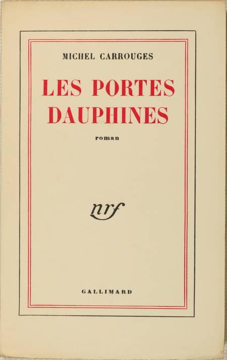 Michel CARROUGES - Les portes dauphines - 1954 - 1/25 vélin pur fil - Photo 1 - livre moderne