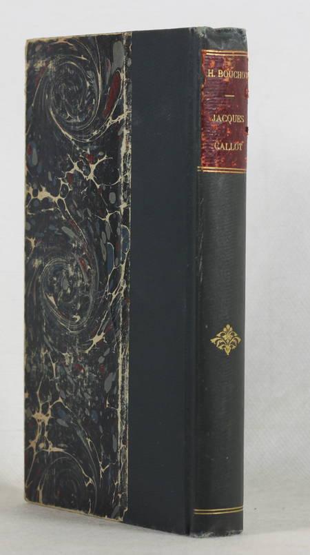 [Gravure] BOUCHOT Jacques Callot, sa vie, son oeuvre et ses commentateurs 1889 - Photo 1 - livre d'occasion