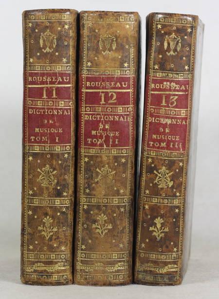 ROUSSEAU (J.-J.). Dictionnaire de musique