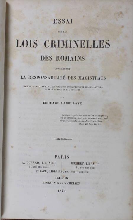 Edouard LABOULAYE - Essai sur les lois criminelles des romains - 1845 - Relié - Photo 1, livre rare du XIXe siècle