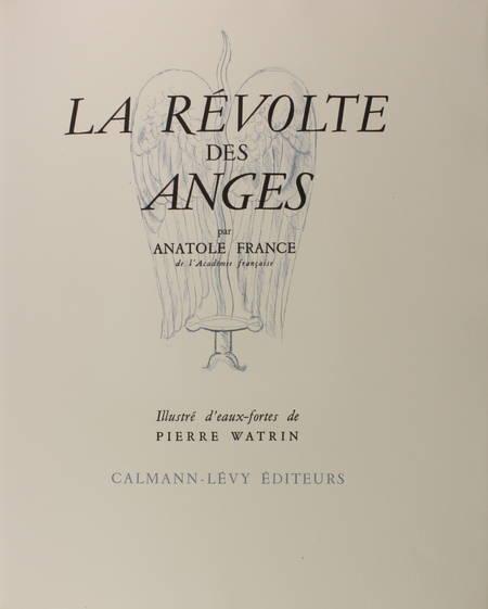 Anatole FRANCE La révolte des anges 1946 eaux fortes de Pierre Watrin + 2 suites - Photo 1 - livre de collection