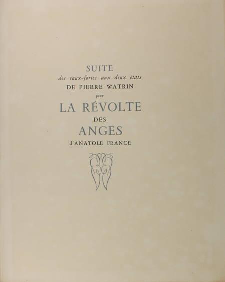 Anatole FRANCE La révolte des anges 1946 eaux fortes de Pierre Watrin + 2 suites - Photo 4 - livre de collection