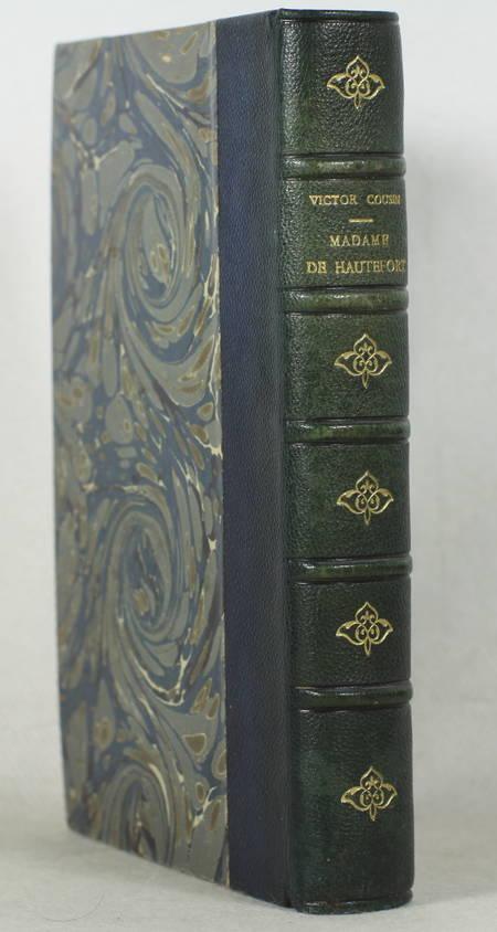 COUSIN (Victor). Madame de Hautefort. Nouvelles études sur les femmes illustres et la société du XVIIe siècle