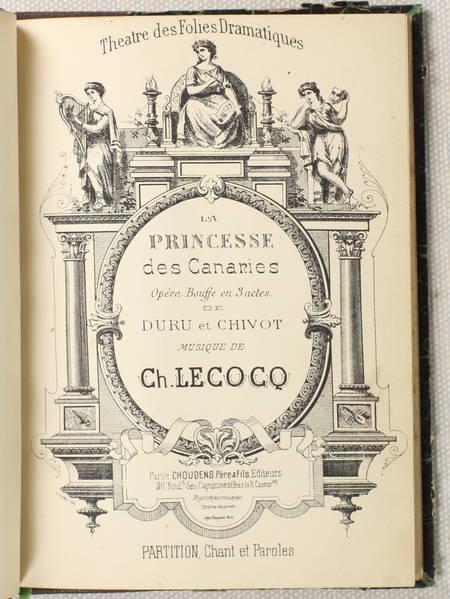 Musique de LECOCQ - La princesse des Canaries. opéra bouffe - Vers 1883 - Photo 0 - livre rare
