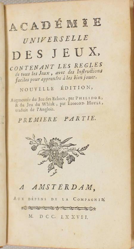 [Cartes, échecs] Académie des jeux, contenant les règles de tous les jeux - 1777 - Photo 1 - livre du XVIIIe siècle