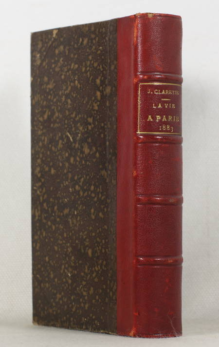 CLARETIE (Jules). La vie à Paris. 1883. Quatrième année