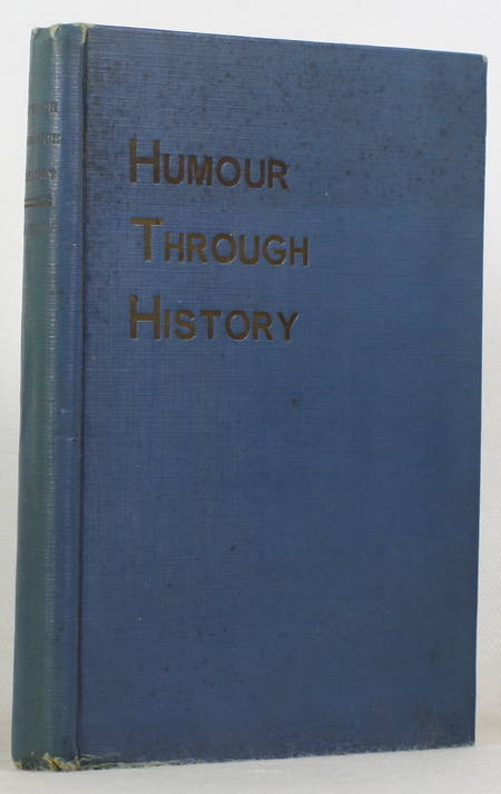 [Humour] Henry BRISSETTE - Humour through history - 1938 - Photo 0, livre rare du XXe siècle
