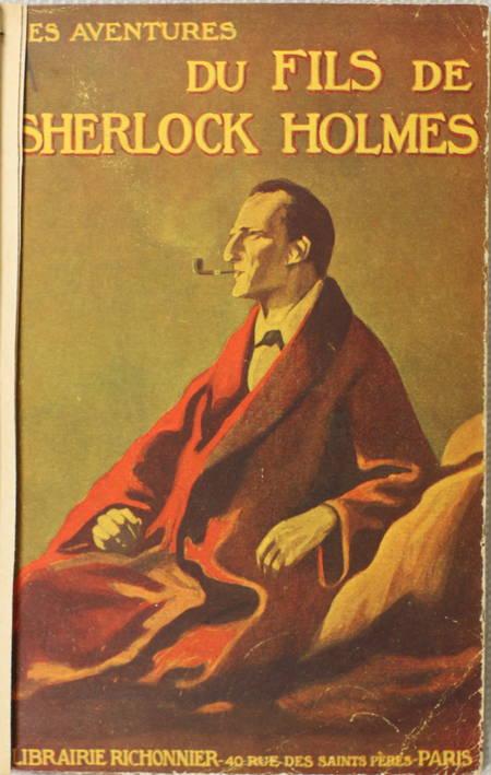 . Les aventures du fils de Sherlock Holmes. Racontées par le docteur Watson (L'ami de Sherlock Holmes père)