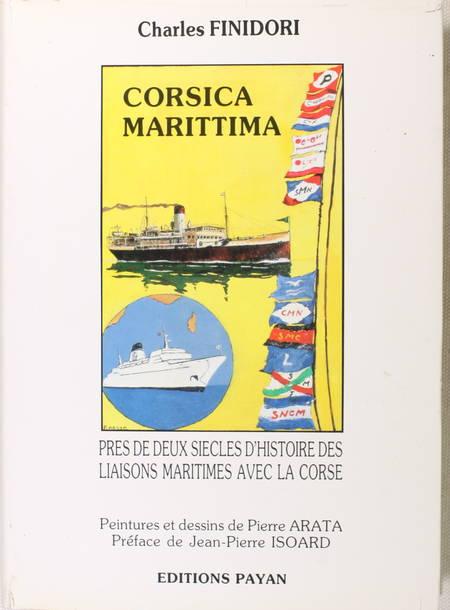 FINIDORI (Charles). Corsica marittima. Près de deux siècles d'histoire des liaisons maritimes avec la Corse