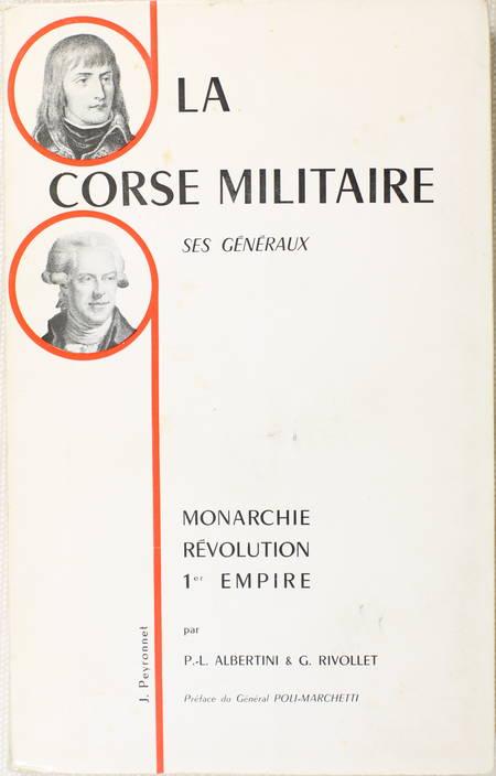 ALBERTINI - Corse militaire - Généraux. Monarchie, Révolution, 1er Empire - Photo 0 - livre d'occasion