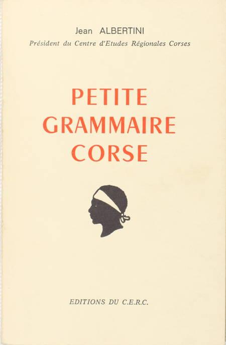 ALBERTINI (Jean). Petite grammaire corse