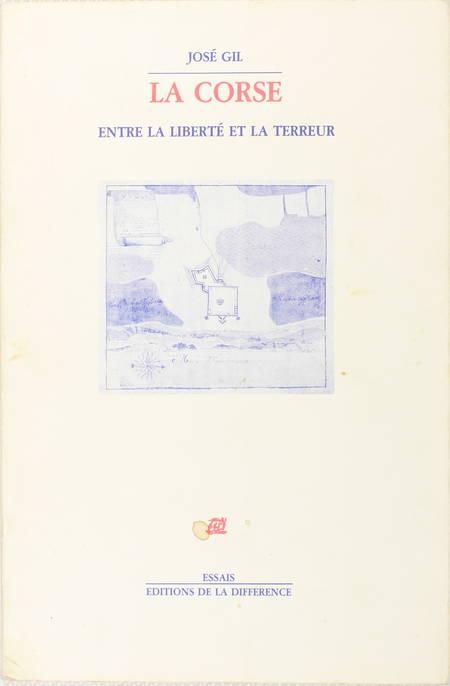 GIL (José). La Corse entre liberté et terreur. Etude sur la dynamique des systèmes politiques corses