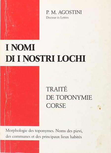 AGOSTINI - I nomi di i nostri lochi. Traité de toponymie corse - 1990 - Photo 0 - livre rare