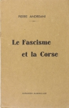 ANDREANI - Le fascisme et la Corse - 1939 - Envoi de l auteur - Photo 1, livre rare du XXe siècle