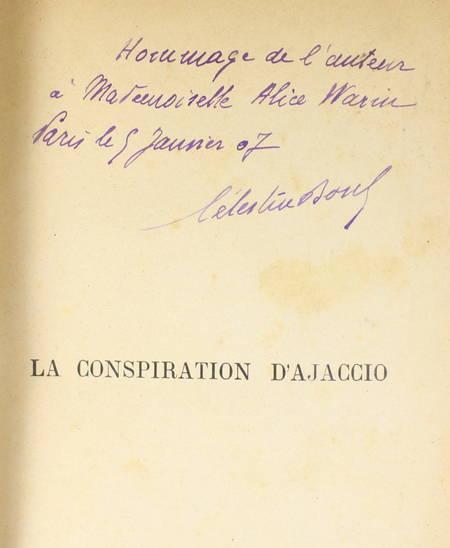 BOSC (Célestin). La conspiration d'Ajaccio contre la France en 1809 d'après la correspondance officielle inédite