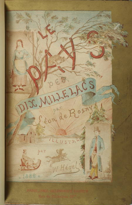 ROSNY (Léon de). Le pays des dix-mille lacs. Quelques jours de voyage en Finlande, livre rare du XIXe siècle