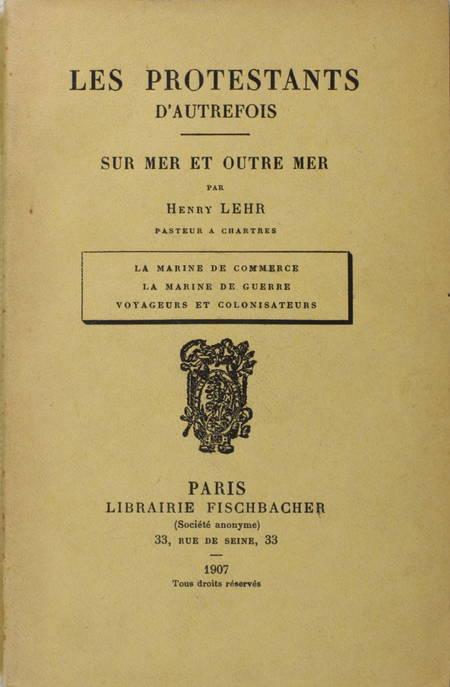 LEHR - Sur mer et outre mer. La marine de commerce, de guerre, ... - 1907 - Photo 0 - livre de collection