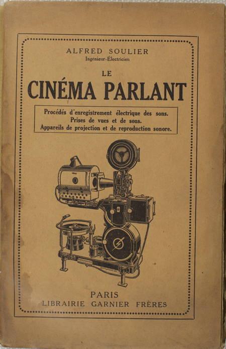 SOULIER - Le cinéma parlant - Enregistrement des sons - Projection - 1932 - Photo 0 - livre d'occasion