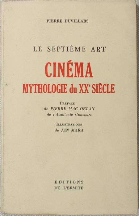 DUVILLARS (Pierre). Le septième art : Cinéma et mythologie du XXe siècle, livre rare du XXe siècle