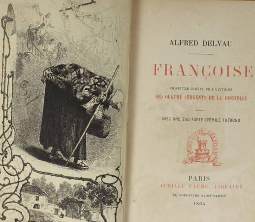DELVAU - Françoise - Chapitre inédit des quatres sergents de la Rochelle - 1865 - Photo 1 - livre de collection