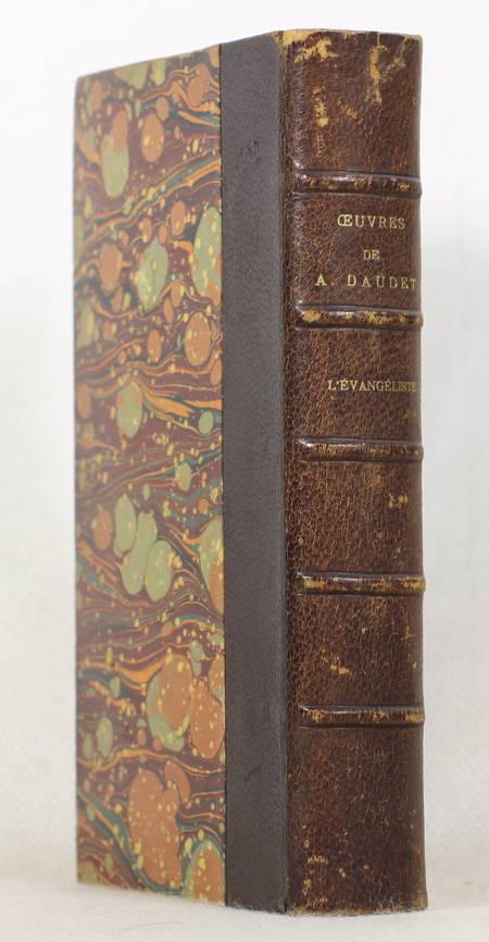 DAUDET (Alphonse). L'évangéliste, livre rare du XIXe siècle
