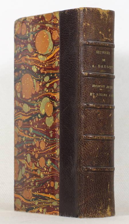DAUDET (Alphonse). Fromont jeune et Risler aîné. Moeurs parisiennes, livre rare du XIXe siècle