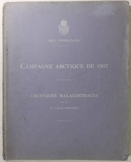 STAPPERS - Crustacés malacostracés - Campagne arctique de 1907 - Duc d'Orléans - Photo 1 - livre de collection