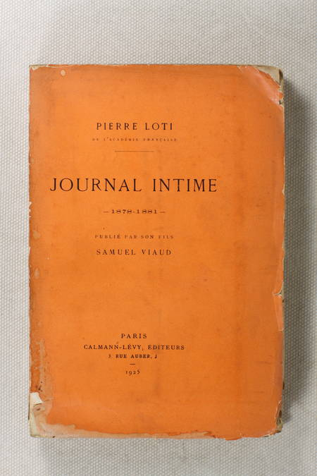 LOTI - Journal intime - 1878-1881 - Publié par son fils - 1925 EO 1/200 Hollande - Photo 2 - livre moderne