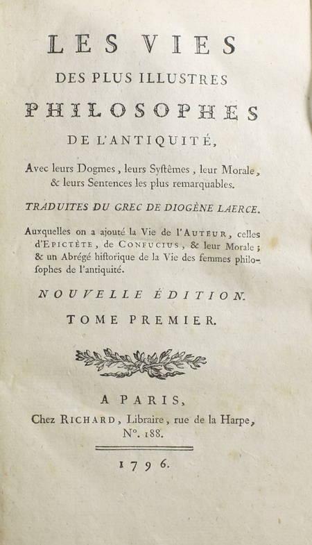 DIOGENE LAERCE - Vies des plus illustres philosophes de l'antiquité 1796 - 2 vol - Photo 1 - livre rare