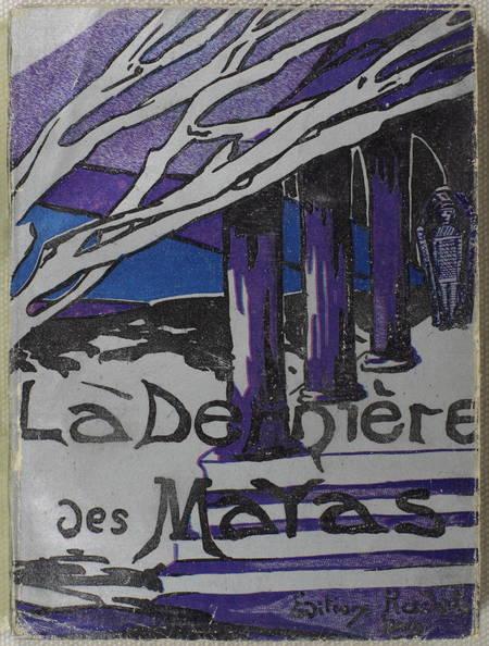 Carlos d'ESCHEVANNES - La dernière des mayas - 1927 - EO - Photo 0 - livre rare