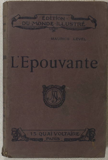 LEVEL (Maurice). L'épouvante
