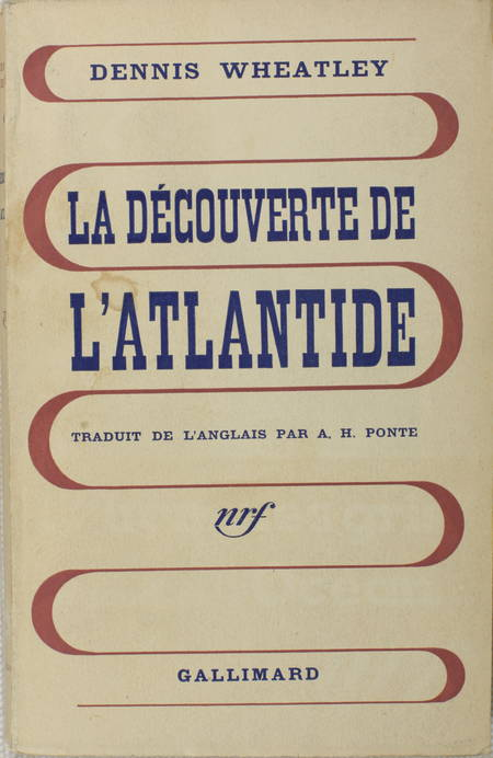 Dennis WHEATLEY - La découverte de l'Atlantide - 1938 - Photo 0 - livre rare