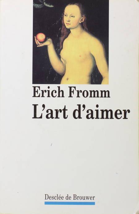 FROMM (Erich). L'art d'aimer