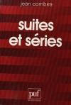 COMBES (Jean). Suites et séries